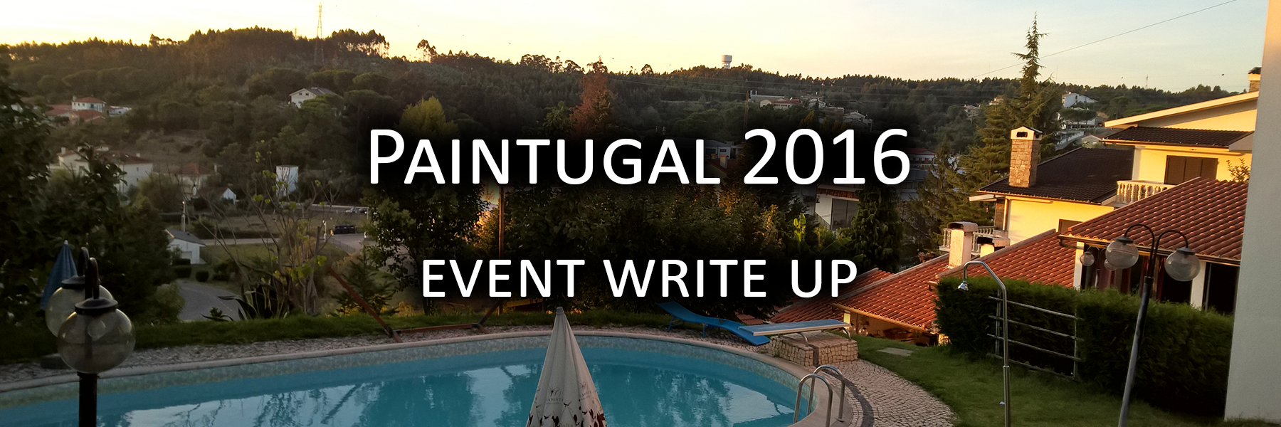 Paintugal 2016 Event Writeup